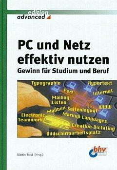 PC und Netz effektiv nutzen